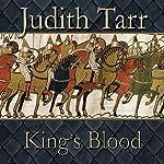 King's Blood | Judith Tarr