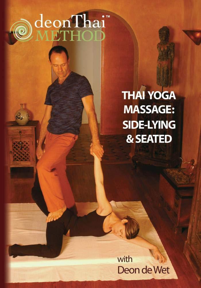 Amazon.com: THAI YOGA MASSAGE: SIDE-LYING & SEATED with Deon ...