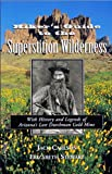 img - for Hikers Guide to the Superstition Wilderness: With History and Legends of Arizona's Lost Dutchman Gold Mine (Hiking & Biking) book / textbook / text book