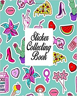 Sticker Collecting Book: Blank Sticker Book, Sticker Journal 8x10