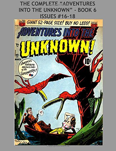 Download The Complete Adventures Into The Unknown - Book 6: Issues #16-18 pdf