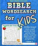 word search puzzles for kids - Kids Bible Word Search Puzzles Volume 1: 60 Bible themed word search (circle-a-word) puzzles on Bible characters. places, and events