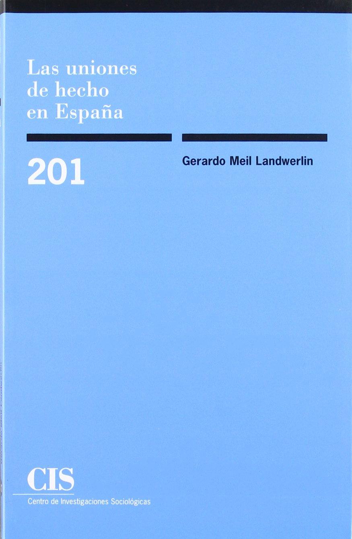 Las uniones de hecho en España (Monografías): Amazon.es: Meil ...