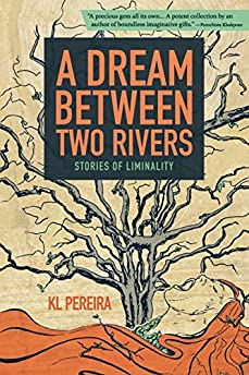 A Dream Between Two Rivers