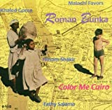 Colour Me Cairo by Roman Bunka (1998-01-01)