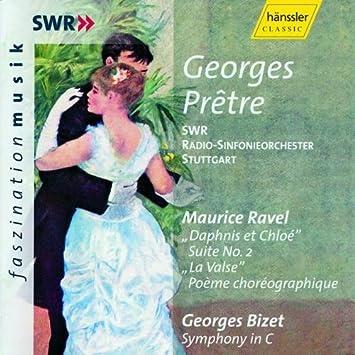 Ravel: Daphnis et Chloe, La Valse / Bizet: Symphony