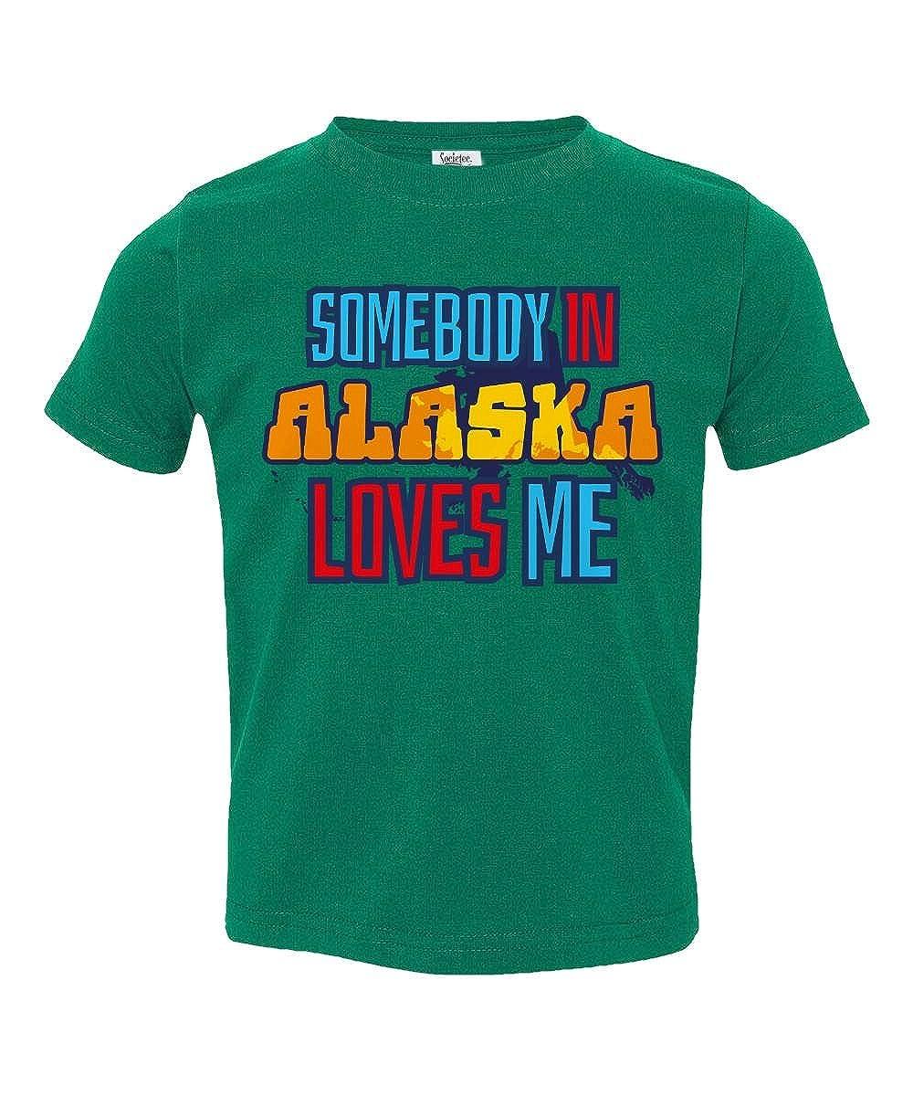 Societee Somebody in Alaska Loves Me Little Kids Girls Boys Toddler T-Shirt