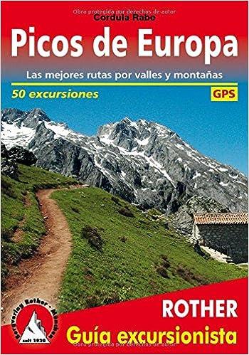Picos De Europa. Las Mejores Rutas Por Valles Y Montañas. 50 Excursiones. Guía Rother. por Vv.aa. epub