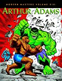: Modern Masters Volume 6: Arthur Adams