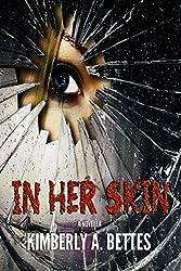 In Her Skin (Novella)