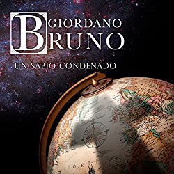 Giordano Bruno [Spanish Edition]