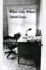 Selected Essays of William Carlos Williams Paperback