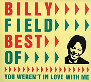 Best Of: You Weren't In Love With Me