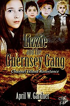 Lizzie and the Guernsey Gang by [Gardner, April W]
