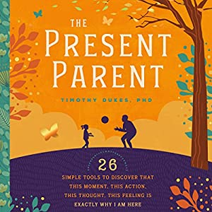 The Present Parent Handbook Audiobook