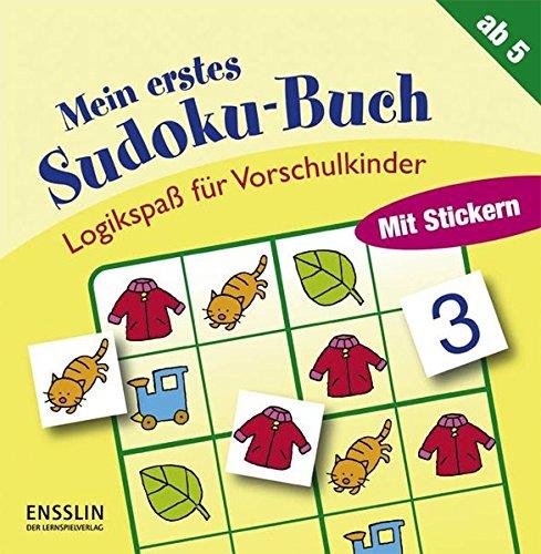 Logikspaß für Vorschulkinder: Mein erstes Sudoku-Buch