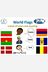World Flags: A Book of Colors and Counting (Our World 4) Kindle Edition