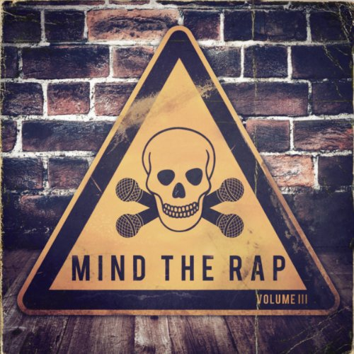 Illect Recordings: Mind the Rap Vol. 3