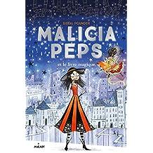 Malicia Peps et le Livre magique (French Edition)
