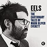 Performs the Cautionary Tales of Mark Oliver Everett