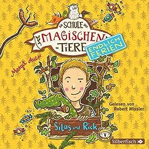Silas und Rick (Die Schule der magischen Tiere - Endlich Ferien 2) Hörbuch