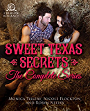 Sweet Texas Secrets: The Complete Series (English Edition)