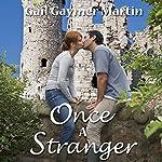 Once a Stranger: Christian Contemporary Romance | Gail Gaymer Martin