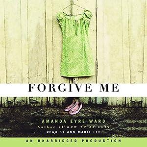 Forgive Me Hörbuch