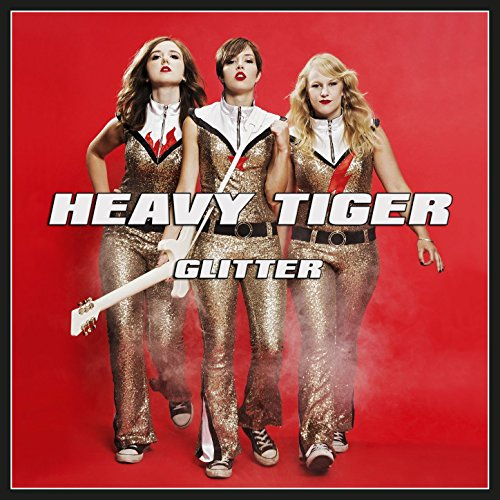 Heavy Tiger - Glitter - (KING074CD) - CD - FLAC - 2017 - WRE Download