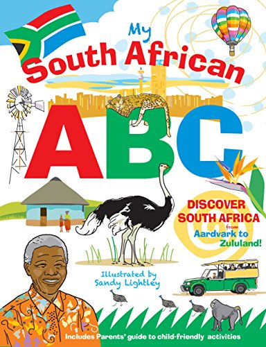 (My South African ABC: Discover South Africa from Aardvark to Zululand)