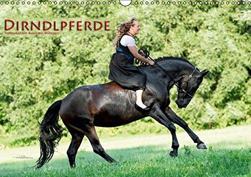 Dirndlpferde (Wandkalender 2016 DIN A3 quer): Wunderbare Dirndl und besondere Pferde (Monatskalender, 14 Seiten ) (CALVENDO Menschen)