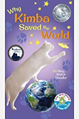 Why Kimba Saved The World (Cats in the Mirror) Hardcover