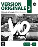 Version Originale 3 : Cahier d'exercices B1 (1CD audio)