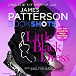 Little Black Dress: BookShots | James Patterson,Emily Raymond