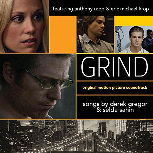 Grind (2014) Movie Soundtrack