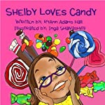 Shelby Loves Candy | Mrs RyAnn Adams Hall