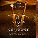 The Circle of Ceridwen: The Circle of Ceridwen Saga, Book 1 Hörbuch von Octavia Randolph Gesprochen von: Nano Nagle