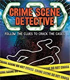 img - for Crime Scene Detective: Follow the Clues to Crack the Cases book / textbook / text book