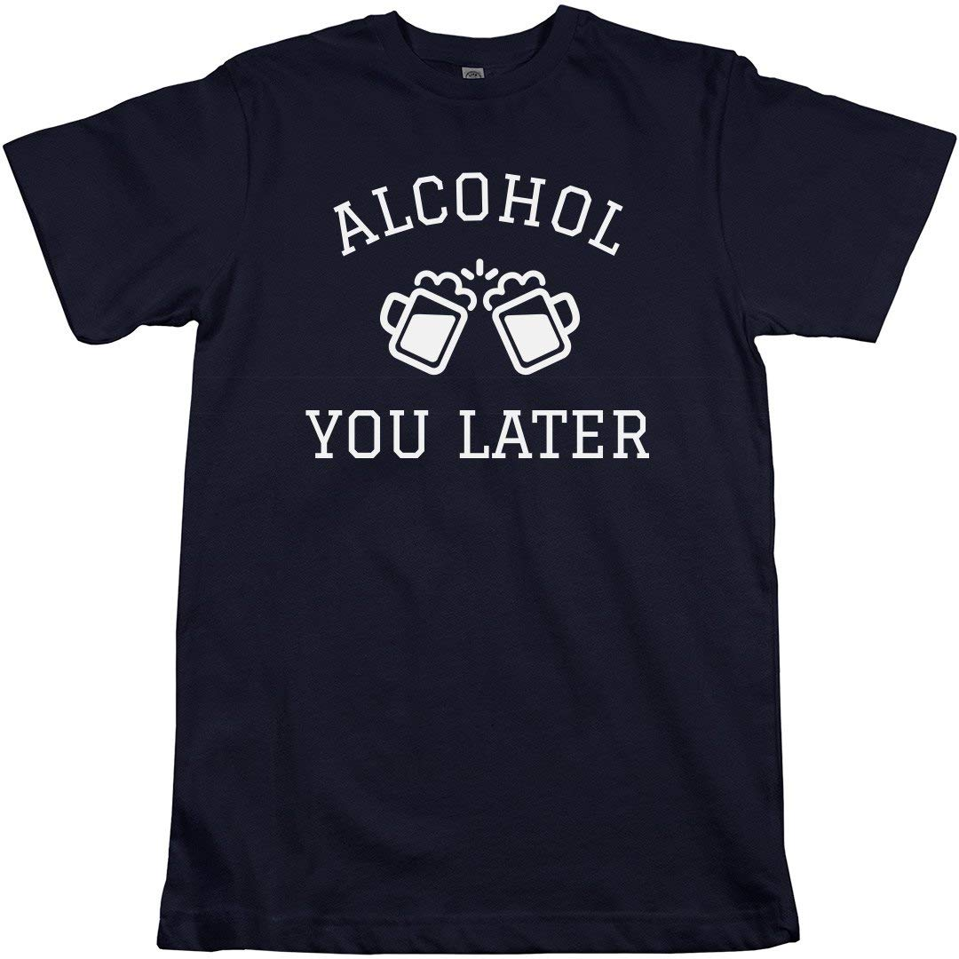 Amazon Alcohol You Later Beer Design Unisex American Apparel