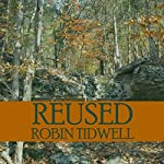 Reused: Reduced, Book 2 | Robin Tidwell