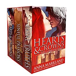 Hearts and Crowns The Complete Series by [Markland, Anna]