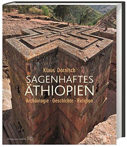 sagenhaftes-thiopien-archologie-geschichte-religion