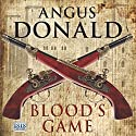 Blood's Game Audiobook by Angus Donald Narrated by Damian Lynch