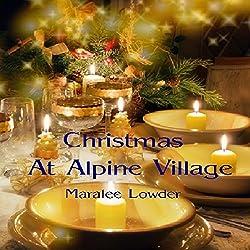 Christmas at Alpine Village