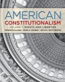 img - for American Constitutionalism: Volume II: Rights & Liberties book / textbook / text book