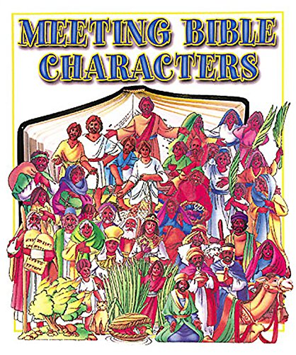 Read Online Meeting Bible Characters: A Bible Introduction to Men & Women of the Bible pdf