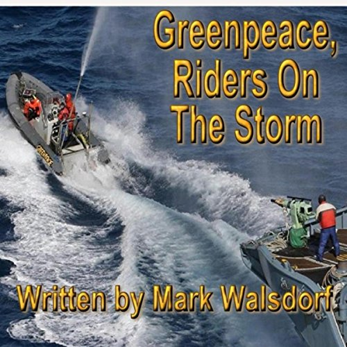 greenpeace-riders-on-the-storm