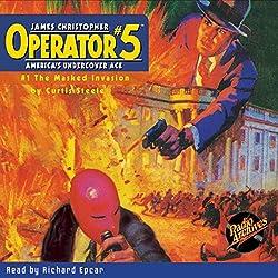 Operator #5 V1: The Masked Invasion