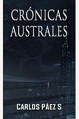 Crónicas australes: Antología de cuentos de ciencia ficción desde el sur del mundo (Spanish