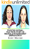Twisted Sisters : The True Story of Regina and Margaret DeFrancisco